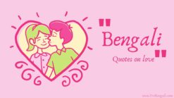 250+❤️Best romantic bengali quotes on love for girlfriend