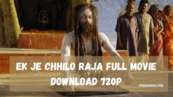 Ek je chhilo raja full movie download 720p