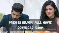 Prem ki bujhini full movie download 1080p